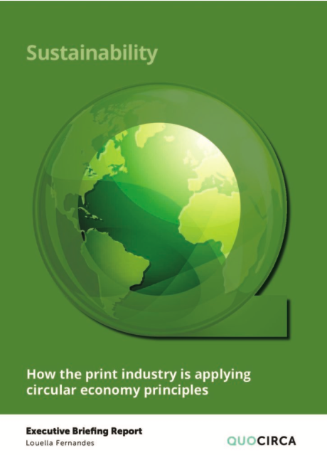 Quocirca's report on how the print industry is applying circular economy principles